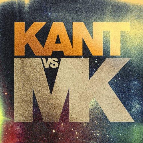 Kant Vs Mk - Ey Yo