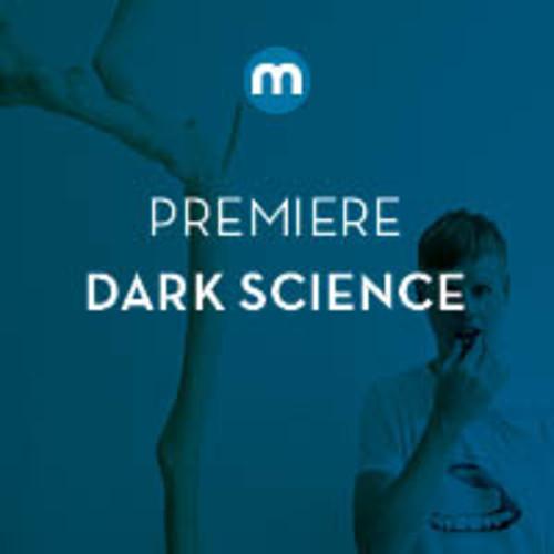 Dark science