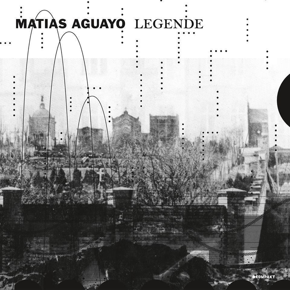 Matias Aguayo - Legende EP