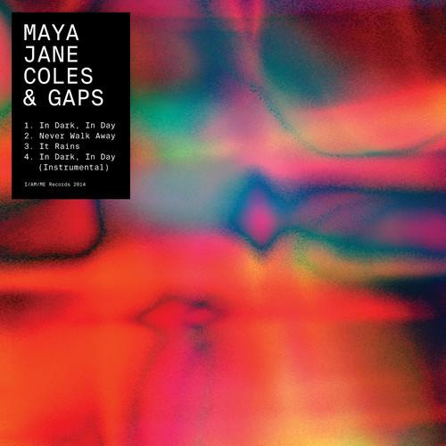 Maya Jane Coles & GAPS - In Dark, In Day