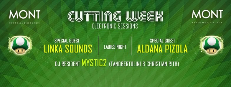 Mont 22.10 Cutt Week electronic Sessions
