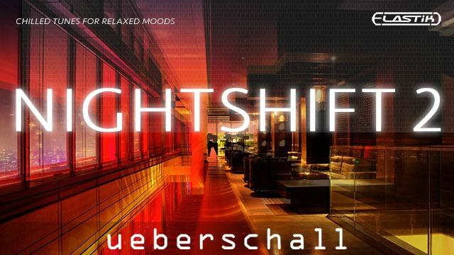 Nightshift 2 - Ueberschall Releases