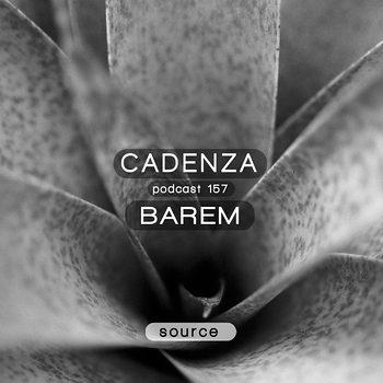 Barem_-_Cadenza_Podcast_157_-_Source