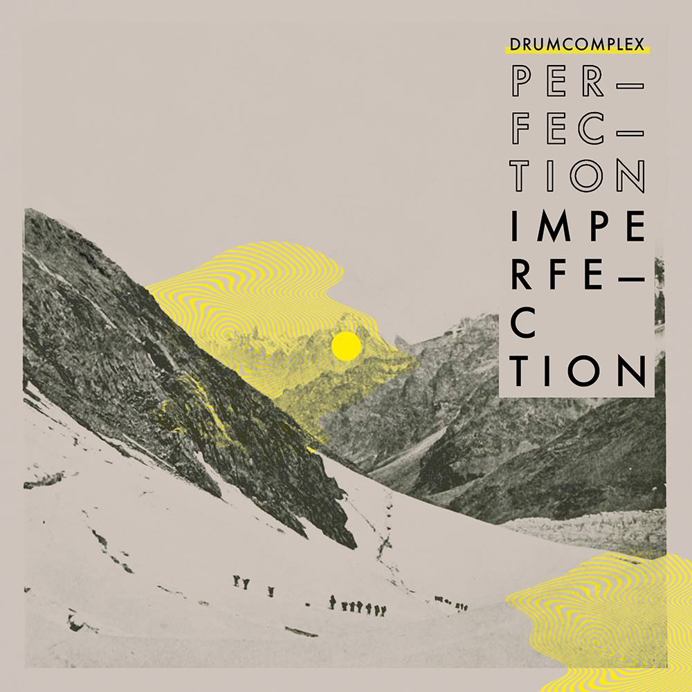 Perfection Imperfection Drumcomplex