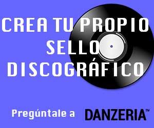 Danzeria te asesora en la creación de tu sello discográfico